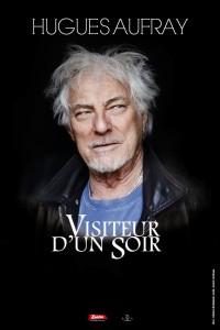 """Hugues Aufray """"Visiteur d'un Soir"""""""