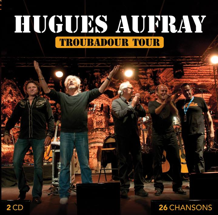 Hugues Aufray - Troubadour Tour
