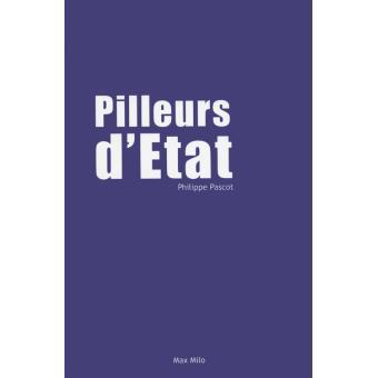 Pilleurs d'Etat de Philippe Pascot